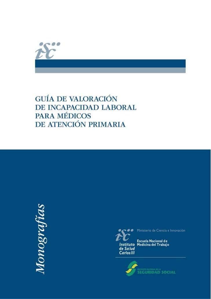 Este documento ha sido realizado en cooperación entre la Escuela Nacional de Medicina del Trabajo (ENMT)del Instituto de S...