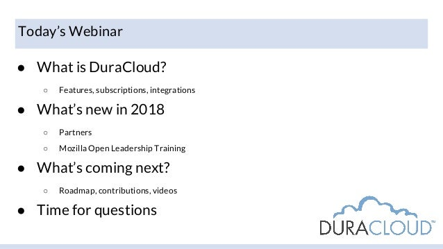 5.24.18 DuraCloud in 2018 Presentation Slides Slide 2