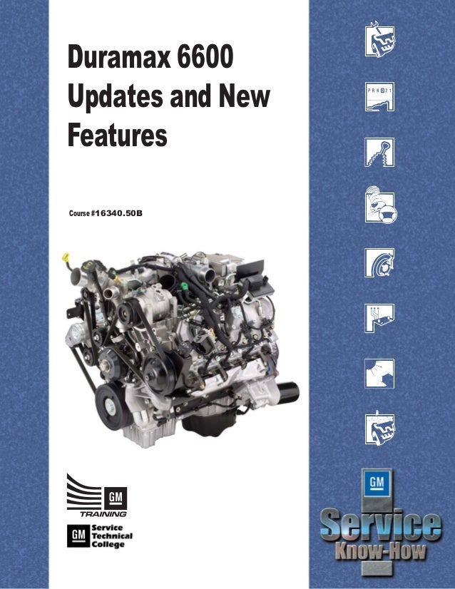 Duramax 6600 Updates and New Features Course #16340.50B