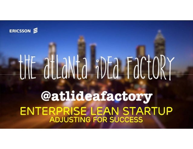 Enterprise Lean Startup Adjusting for Success