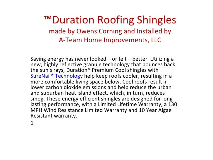 ™ Duration Roofing Shingles made by Owens Corning and Installed by A-Team Home Improvements, LLC Saving energy has never l...