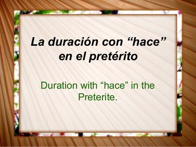 """La duración con """"hace"""" en el pretérito Duration with """"hace"""" in the Preterite."""