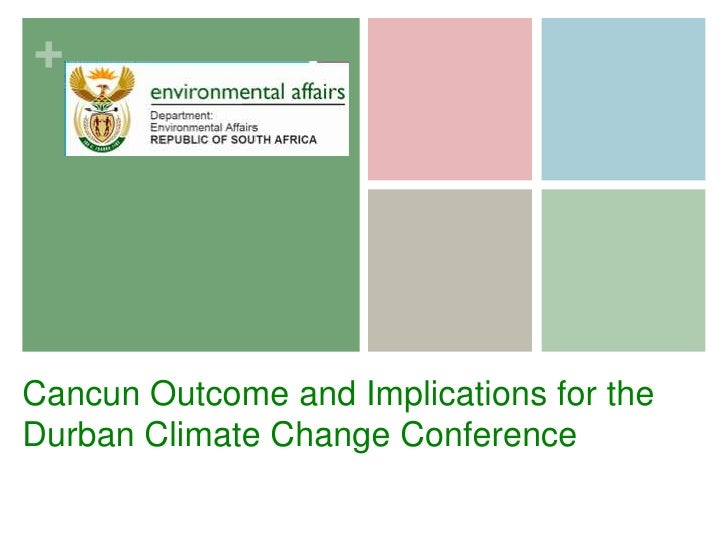 Cancun Outcome and Implications for the Durban Climate Change Conference<br />