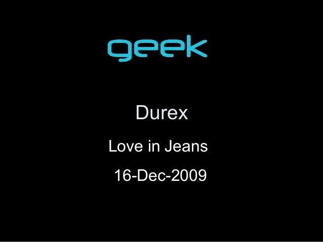 Durex Love in Jeans 16-Dec-2009