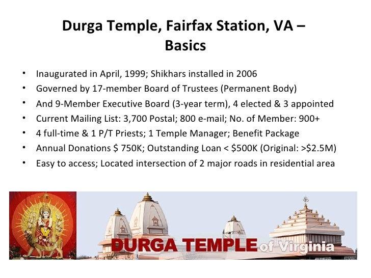 Durga Temple, Fairfax Station, VA –  Basics <ul><li>Inaugurated in April, 1999; Shikhars installed in 2006 </li></ul><ul><...