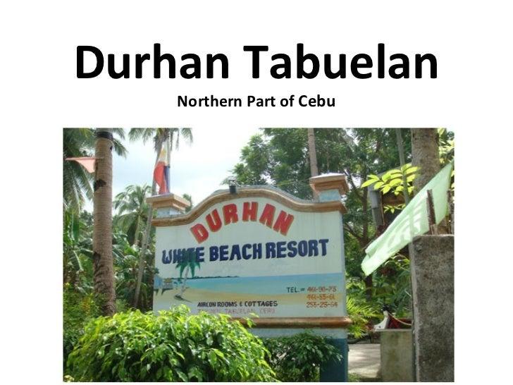Durhan Tabuelan Northern Part of  Cebu