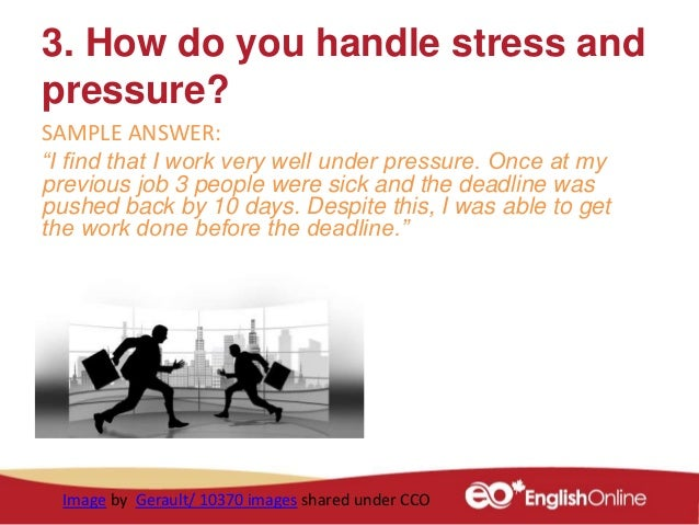 how do you handle pressure during the interview interview questions