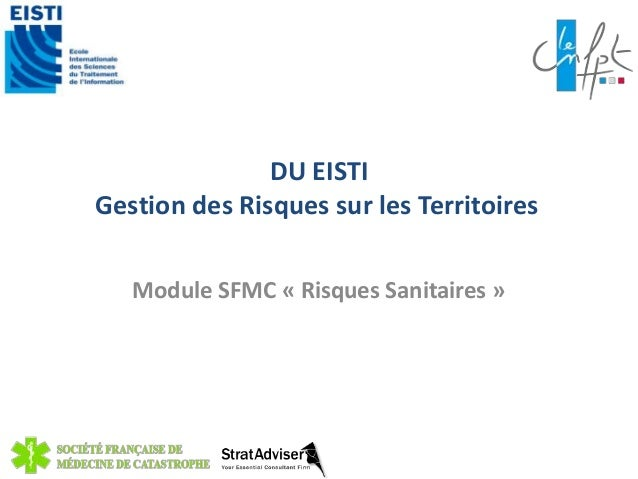 DU EISTI  Gestion des Risques sur les Territoires  Module SFMC « Risques Sanitaires »