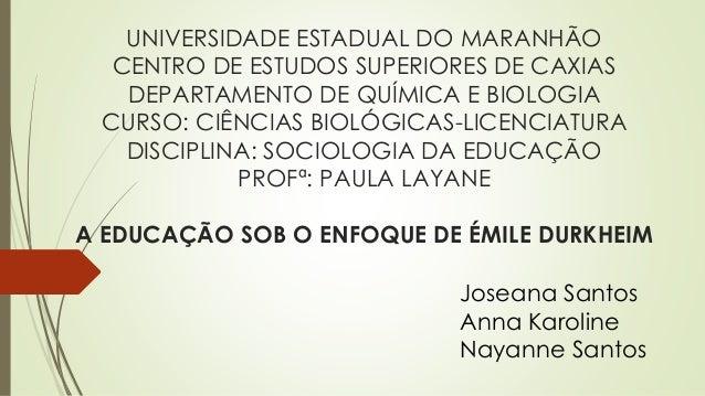 UNIVERSIDADE ESTADUAL DO MARANHÃO CENTRO DE ESTUDOS SUPERIORES DE CAXIAS DEPARTAMENTO DE QUÍMICA E BIOLOGIA CURSO: CIÊNCIA...