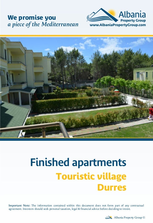 Finished apartments Touristic village Durres Albania Property Group © Important Note: The information contained within thi...