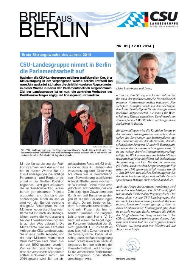 NR. 01| 17.01.2014 |  Erste Sitzungswoche des Jahres 2014  CSU-Landesgruppe nimmt in Berlin die Parlamentsarbeit auf Nachd...