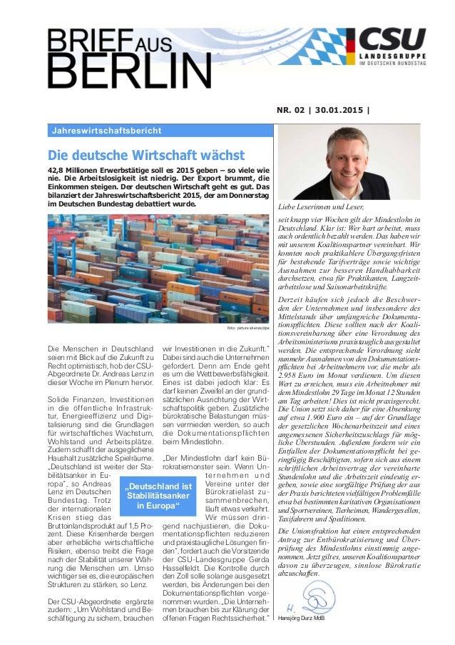 Jahreswirtschaftsbericht NR. 02 | 30.01.2015 | Liebe Leserinnen und Leser, seit knapp vier Wochen gilt der Mindestlohn in ...