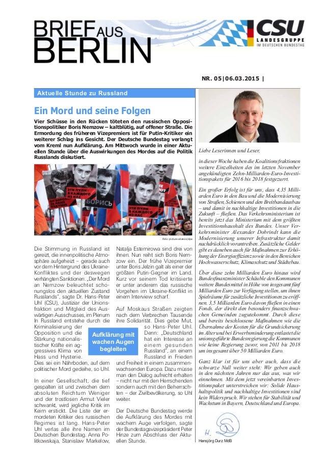 Aktuelle Stunde zu Russland NR. 05|06.03.2015 | Liebe Leserinnen und Leser, in dieser Woche haben die Koalitionsfraktionen...