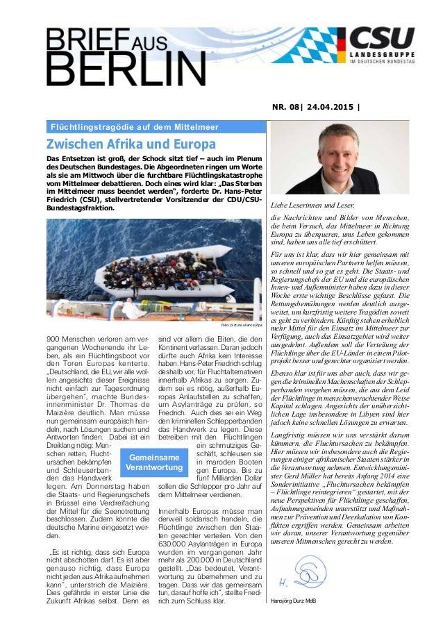 Flüchtlingstragödie auf dem Mittelmeer NR. 08| 24.04.2015 | Liebe Leserinnen und Leser, die Nachrichten und Bilder von Men...