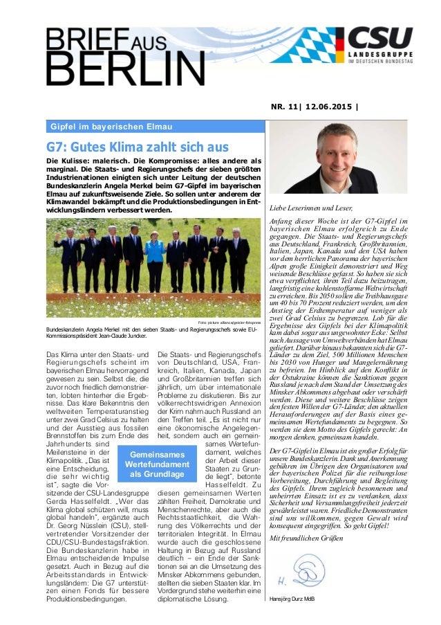 Gipfel im bayerischen Elmau NR. 11| 12.06.2015 | Liebe Leserinnen und Leser, Anfang dieser Woche ist der G7-Gipfel im baye...