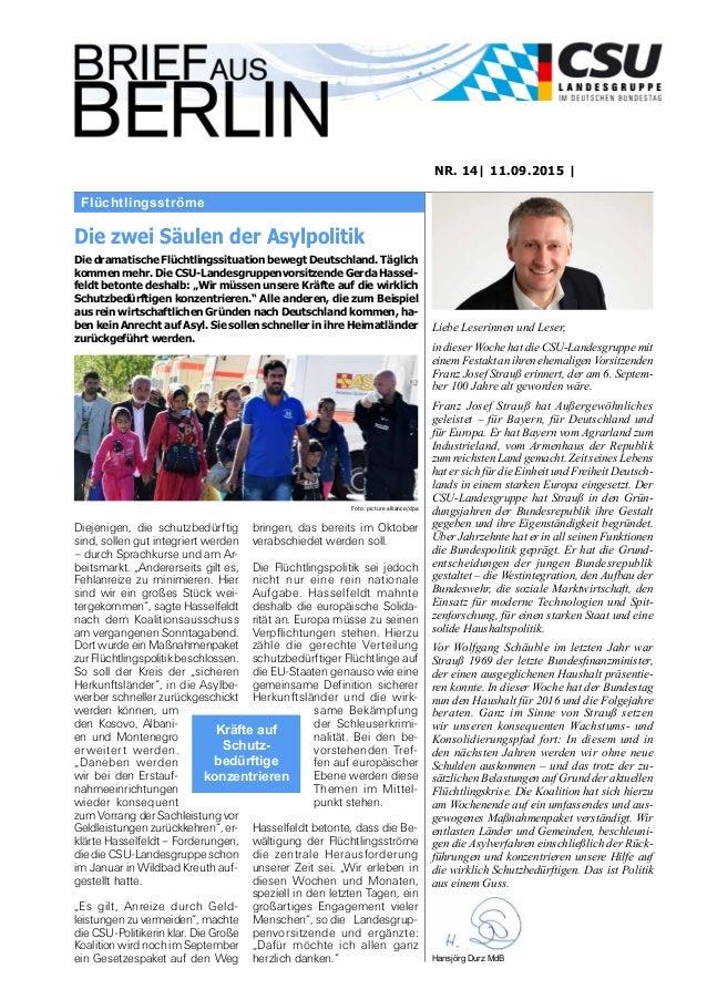 Flüchtlingsströme NR. 14| 11.09.2015 | Liebe Leserinnen und Leser, in dieser Woche hat die CSU-Landesgruppe mit einem Fest...