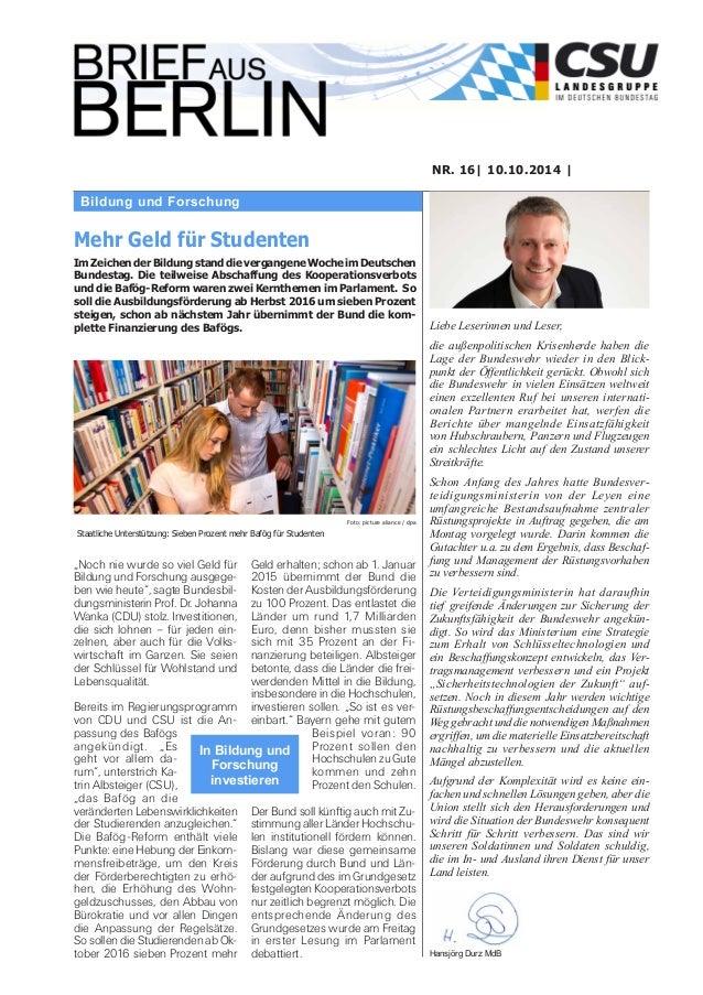 Bildung und Forschung NR. 16| 10.10.2014 | Liebe Leserinnen und Leser, die außenpolitischen Krisenherde haben die Lage der...