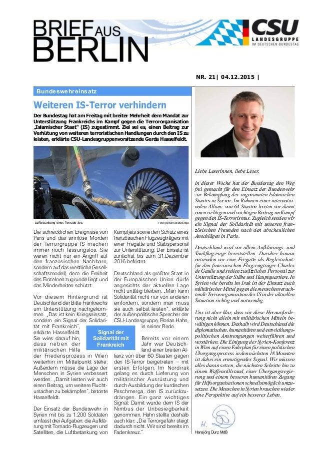 Bundeswehreinsatz NR. 21| 04.12.2015 | in dieser Woche hat der Bundestag den Weg frei gemacht für den Einsatz der Bundeswe...