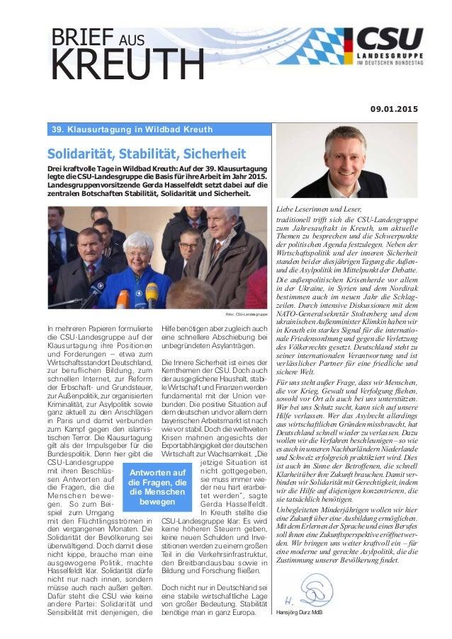 39. Klausurtagung in Wildbad Kreuth 09.01.2015 Solidarität, Stabilität, Sicherheit Drei kraftvolle Tage in Wildbad Kreuth:...