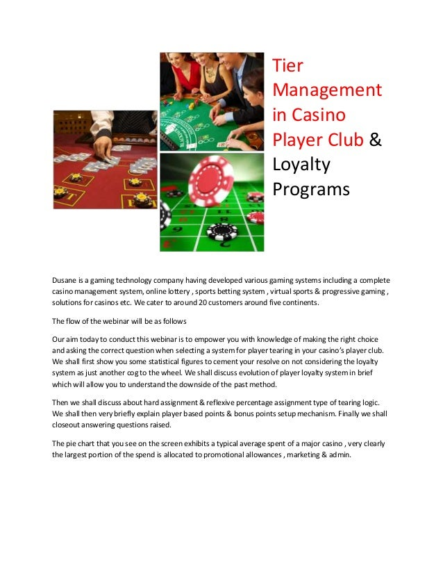 Tier Management in Casino Player Club & Loyalty Programs Dusane is a gaming technology company having developed various ga...
