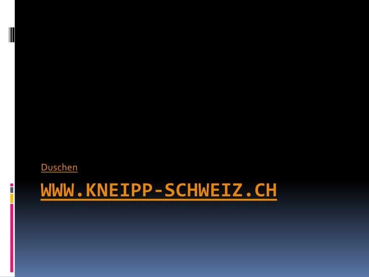 DuschenWWW.KNEIPP-SCHWEIZ.CH