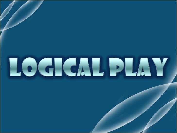 LOGICAL PLAY <br />