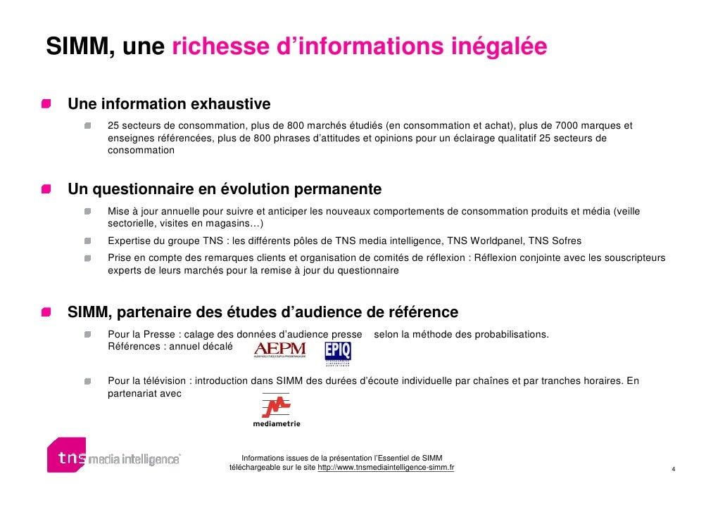 SIMM, une richesse d'informations inégalée   Une information exhaustive       25 secteurs de consommation, plus de 800 mar...