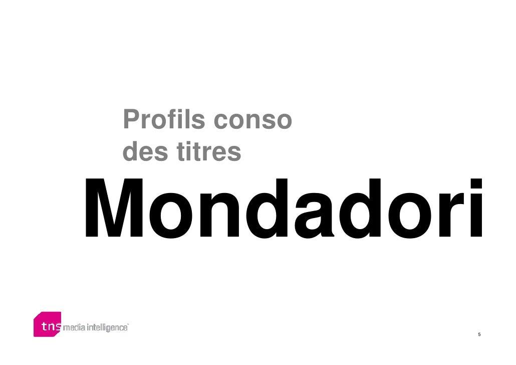 Profils conso des titres  Mondadori                 5