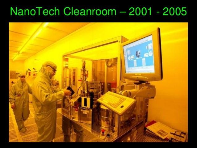 NanoTechCleanroom–20012005