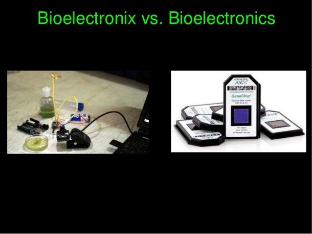 Bioelectronixvs.BioelectronicsBioelectronixvs.Bioelectronics