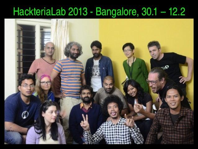 HackteriaLab2013Bangalore,30.1–12.2