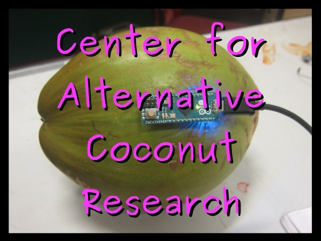 Center forCenter for AlternativeAlternative CoconutCoconut ResearchResearch