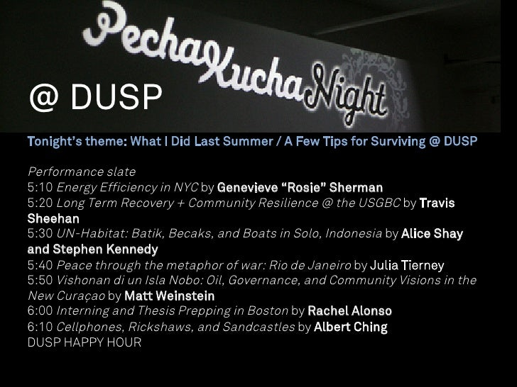 @ DUSPTonight's theme: What I Did Last Summer / A Few Tips for Surviving @ DUSPPerformance slate5:10 Energy Efficiency in ...