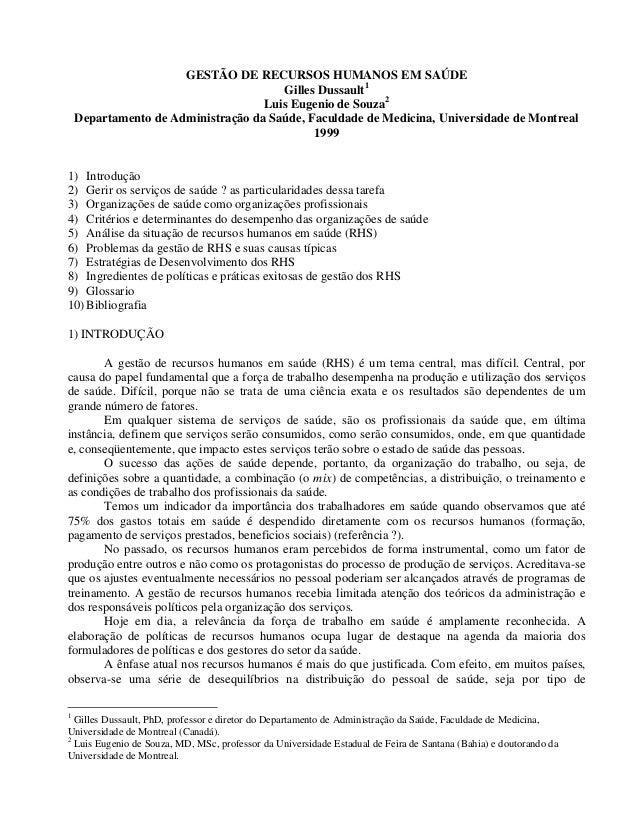 GESTÃO DE RECURSOS HUMANOS EM SAÚDE Gilles Dussault1 Luis Eugenio de Souza2 Departamento de Administração da Saúde, Faculd...
