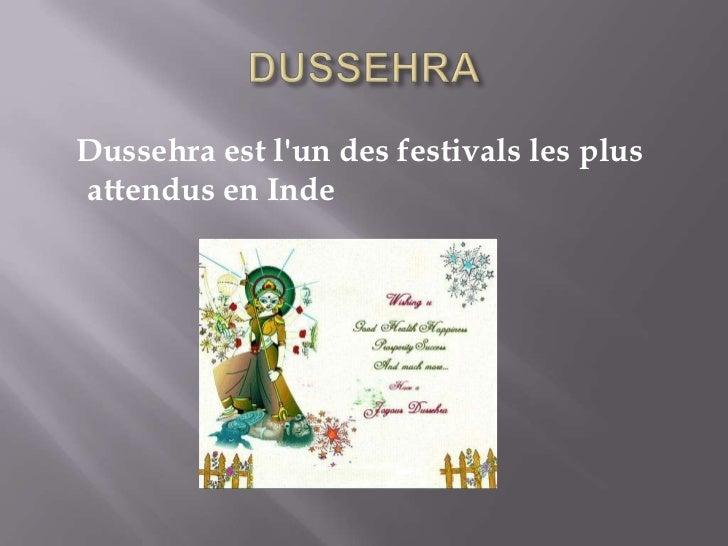 Dussehra est lun des festivals les plusattendus en Inde