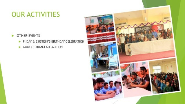 OUR ACTIVITIES  OTHER EVENTS  PI DAY & EINSTEIN'S BIRTHDAY CELEBRATION  GOOGLE TRANSLATE-A-THON
