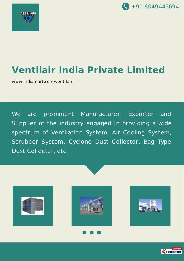 +91-8049443694 Ventilair India Private Limited www.indiamart.com/ventilair We are prominent Manufacturer, Exporter and Sup...