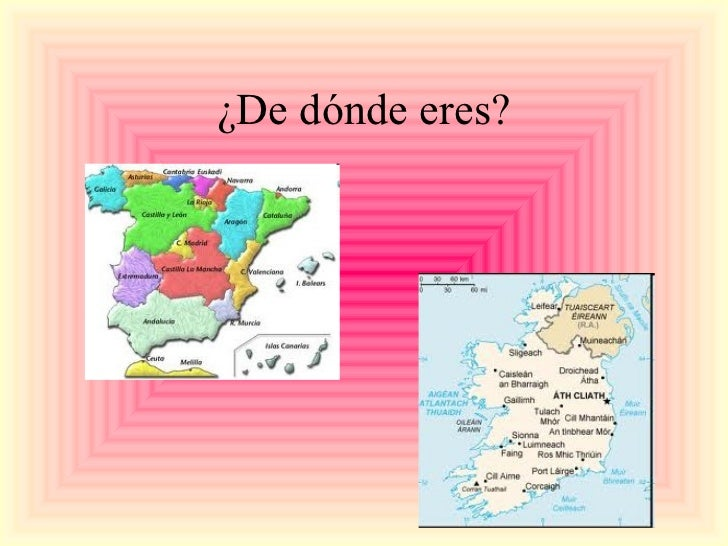 ¿De dónde eres?