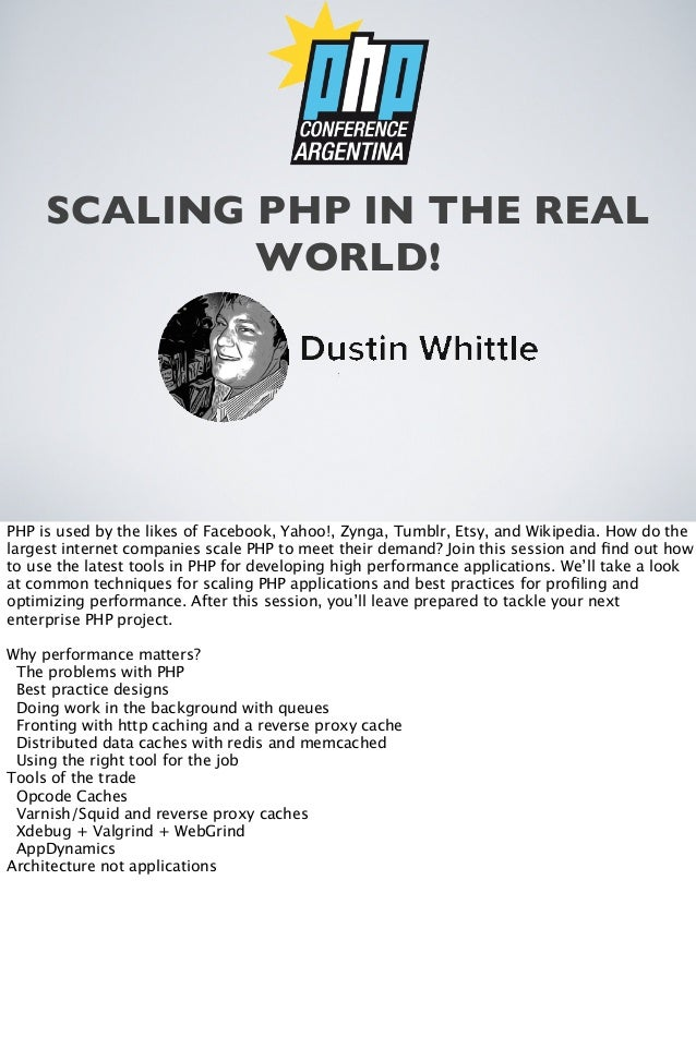 SCALING PHP IN THE REAL WORLD!  PHP is used by the likes of Facebook, Yahoo!, Zynga, Tumblr, Etsy, and Wikipedia. How do t...