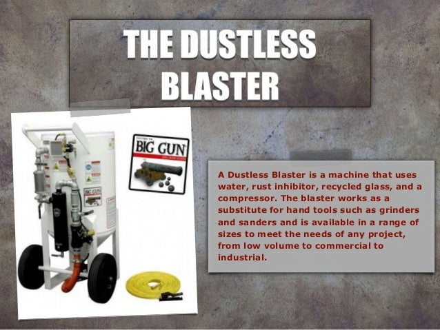 Dustless blasting Slide 3