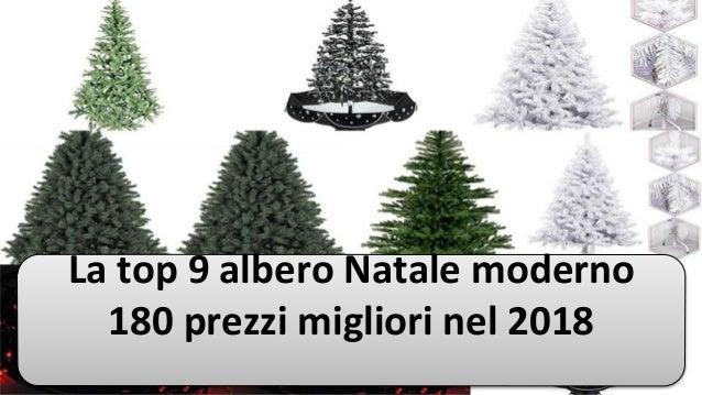 Centraline Per Luci Natalizie.La Top 9 Albero Natale Moderno 180 Prezzi Migliori Nel 2018