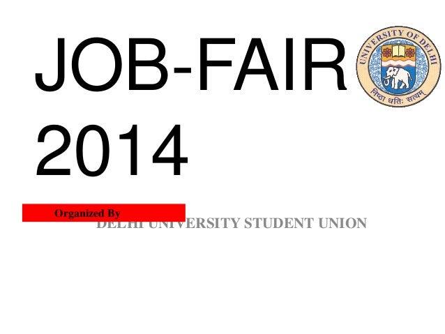 DELHI UNIVERSITY STUDENT UNION Organized By JOB-FAIR 2014