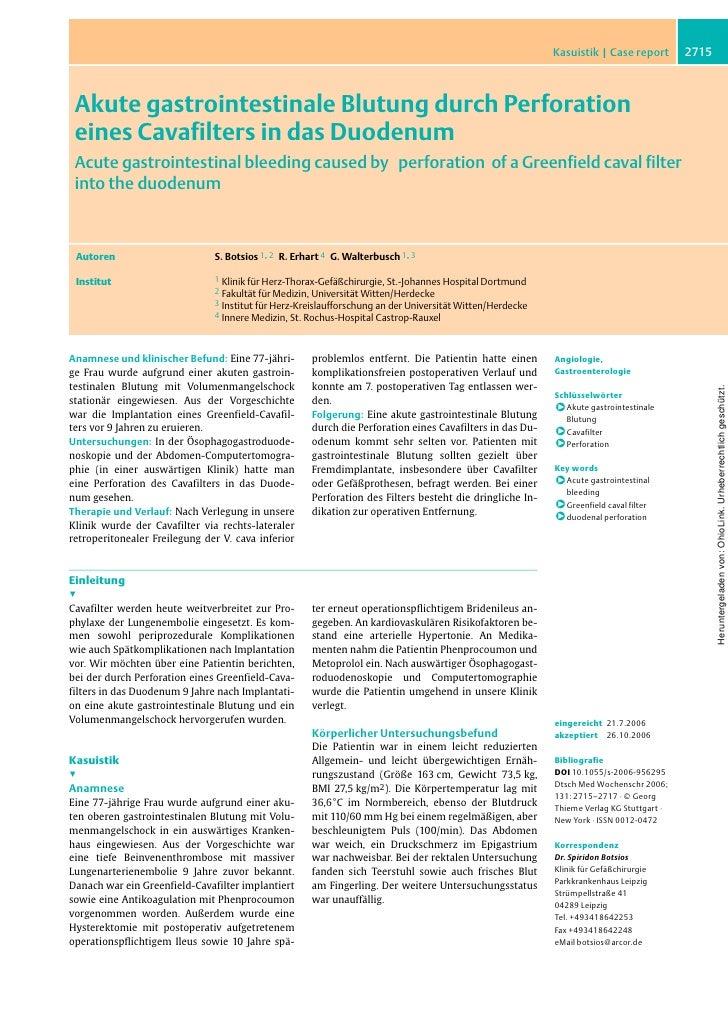 Kasuistik | Case report        2715 Akute gastrointestinale Blutung durch Perforation eines Cavafilters in das Duodenum Ac...
