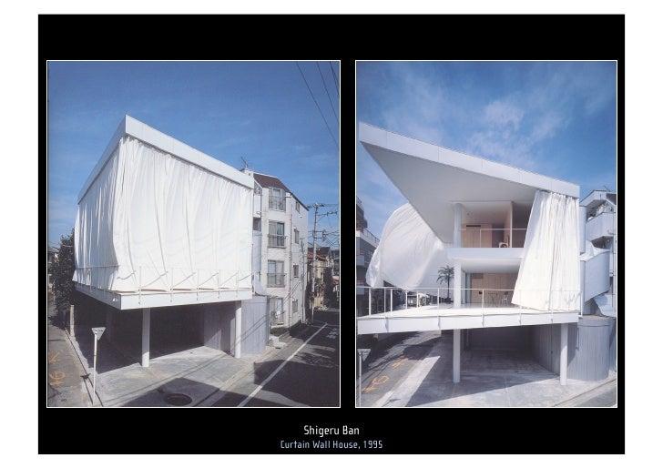 Curtain wall house design
