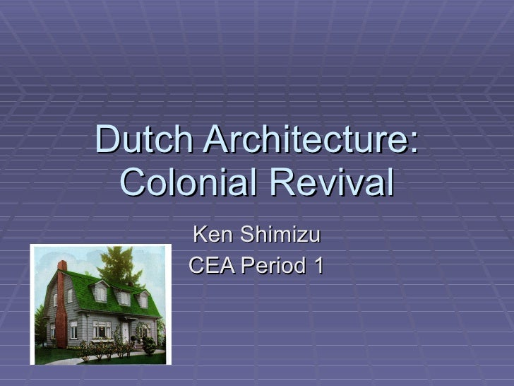 Dutch Colonial Revival Architecture