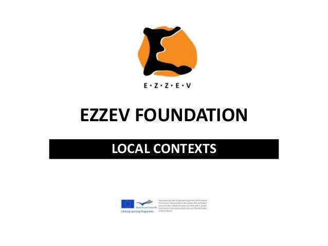EZZEV FOUNDATION LOCAL CONTEXTS