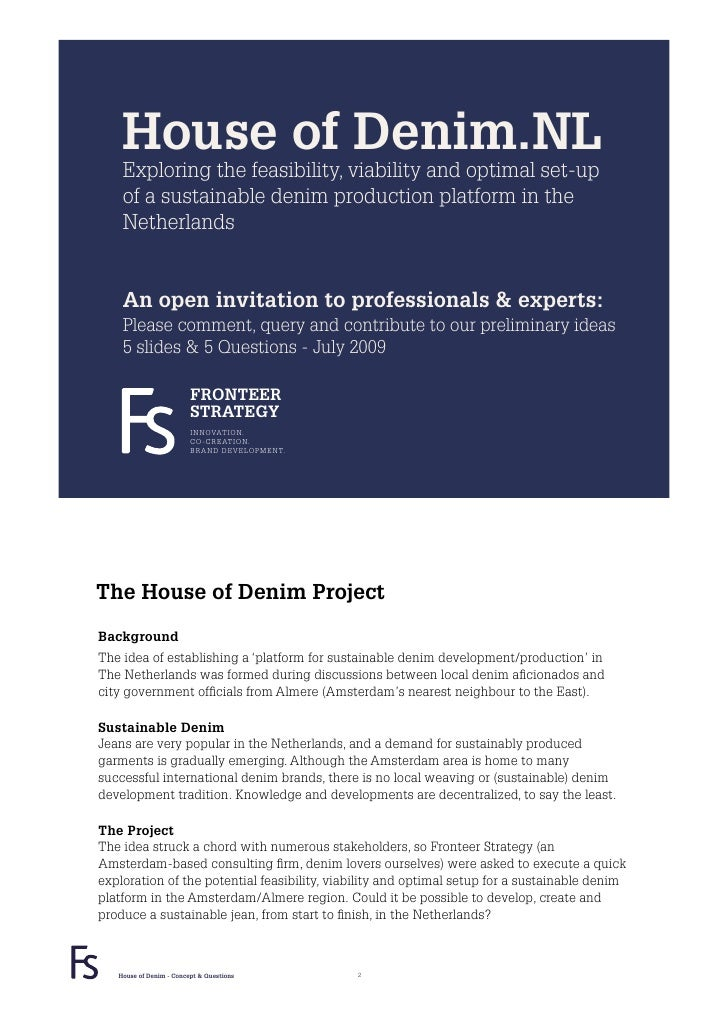 House of Denim.NL     Exploring the feasibility, viability and optimal set-up     of a sustainable denim production platfo...