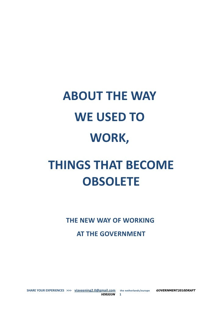 ABOUT THE WAY                          WE USED TO                                   WORK,            THINGS THAT BECOME   ...