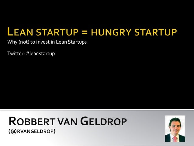Why (not) to invest in Lean Startups Twitter: #leanstartup