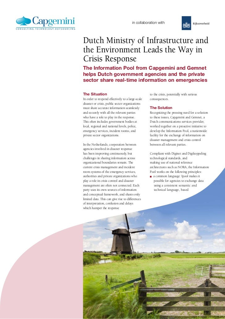 in collaboration withDutch Ministry of Infrastructure andthe Environment Leads the Way inCrisis ResponseThe Information Po...